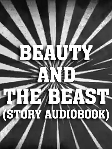 Clip: Beauty and the Beast (story audiobook)