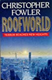 ROOFWORLD (0099623404) by FOWLER, CHRISTOPHER