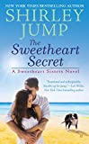 Shirley Jump The Sweetheart Secret (Sweetheart Sisters Novel)