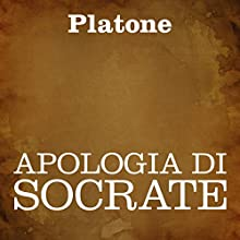 Apologia di Socrate [The Apology of Socrates] Audiobook by  Platone Narrated by Silvia Cecchini
