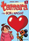 """Afficher """"Tamara n° 2<br /> C'est bon l'amour !"""""""