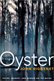 img - for Oyster: A Novel book / textbook / text book