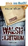 Peter Walsh :ALBTRAUM, Teil 1 - Thriller