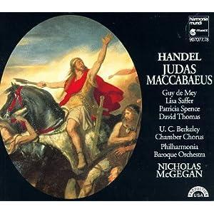 Handel - Judas Maccabaeus / de May, Saffer, Spence, Thomas, Asawa, Philharmonia Baroque Orch., McGegan