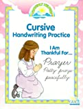 I Am Thankful For...Prayer Patty prays peacefully ... Cursive Handwriting Practice GP-75042