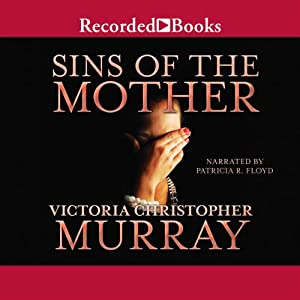 Sins of the Mother | [Victoria Christopher Murray]