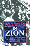 Blood in Zion: How the Jewish Guerril...