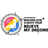 【Amazon.co.jp限定】 THE IDOLM@STER MILLION LIVE! 3rdLIVE TOUR BELIEVE MY DRE@M!! LIVE Blu-ray 05@FUKUOKA (ライブ写真使用 オリジナル差し替えジャケット付)