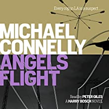 Angels Flight (       UNABRIDGED) by Michael Connelly Narrated by Peter Giles