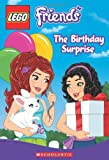 img - for LEGO Friends: The Birthday Surprise (Chapter Book #4) book / textbook / text book