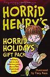 Francesca Simon Horrid Henry's Horrid Holidays