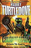 Colonisation Down to Earth (0340768681) by Turtledove, Harry