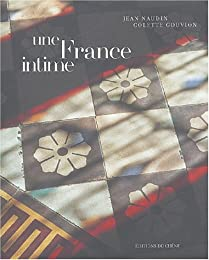 Une  France intime
