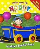 Noddy's Special Treat: Complete & Unabridged (