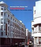 echange, troc Jean-Louis Cohen, Monique Eleb - Casablanca: Mythes et figures d'une aventure urbaine