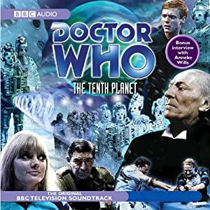 Doctor Who: The Tenth Planet | [BBC Audiobooks]