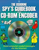 The Usborne Spy's Guidebook with CDROM (Usborne Spy's Guidebooks) (0746033826) by Sims, Lesley