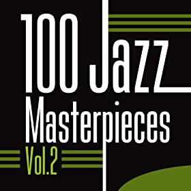 100 Jazz Masterpieces, Vol. 2