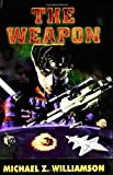The Weapon (Freehold Series)