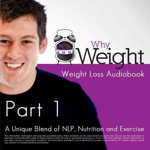 The Why Weight Journal - Audio Book Part 1