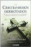 LOS CRISTIANISMOS DERROTADOS (Spanish Edition)