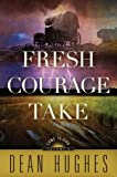 Come to Zion, Volume 3: Fresh Courage Take