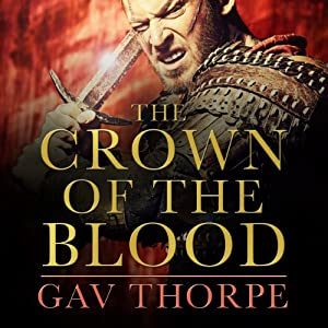 The Crown of the Blood: The Crown of the Blood, Book 1 | [Gav Thorpe]