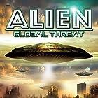 Alien Global Threat Radio/TV von OH Krill Gesprochen von: OH Krill, Paul Hughes, Razor Keeves