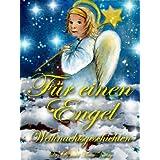 """F�r einen Engel. Weihnachtsgeschichtenvon """"Eva Markert"""""""