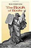 The Book of Books: The Old Testament Retold (1933184485) by Henri Daniel-Rops