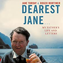 Dearest Jane (       UNABRIDGED) by Roger Mortimer, Jane Torday Narrated by Joan Walker