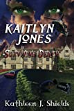 img - for Kaitlyn Jones, Surviving Death (Volume 2) book / textbook / text book