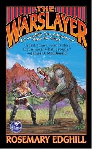 Warslayer, ROSEMARY EDGHILL