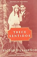 Trece Sentidos (Spanish Edition)