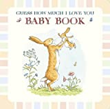 Sam McBratney Baby Book Based on Guess How Much I Love You