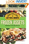 Frozen Assets: Cook for a Day, Eat fo...