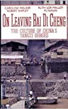 img - for On Leaving Bai Di Cheng: The Culture of China's Yangzi Gorges book / textbook / text book