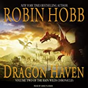 Dragon Haven: Rain Wilds Chronicles, Volume 2 | [Robin Hobb]