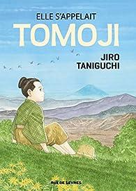 Elle s'appelait Tomoji par Jirô Taniguchi