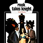 Rook Takes Knight: Howie Rook, Book 2 (       UNABRIDGED) by Stuart Palmer Narrated by A. C. Fellner