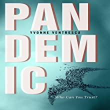 Pandemic (       UNABRIDGED) by Yvonne Ventresca Narrated by Monika Smith