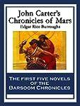 John Carter's Chronicles of Mars: A P...