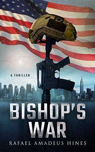 Book: Bishop's War (Bishop Series Book 1) by Rafael Amadeus Hines