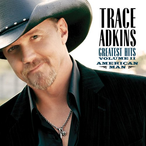 Trace Adkins - American Man_ Greatest Hits Vol. 2 - Zortam Music