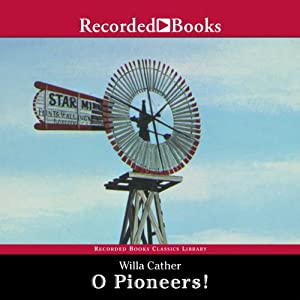 O Pioneers! | [Willa Cather]