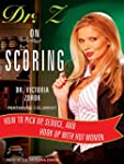 Dr. Z on Scoring: How to Pick Up, Sed...