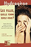 img - for Filles, Quelle Femme Serez-Vous ?(Les) (French Edition) book / textbook / text book