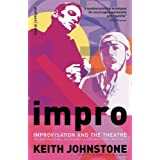 Impro (Performance Books): Improvisation and the Theatreby Keith Johnstone