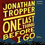 One Last Thing Before I Go | Jonathan Tropper