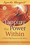 Tapping the Power Within: A Path to Self-Empowerment for Women: 20th Anniverary Edition